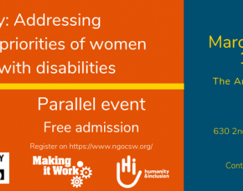 Poster for the CSW63 parallel event of IDA, DRF, Making It Work and HI. The title of the event is Diversity: addressing intersectional priorities of women and girls with disabilities. The date is March 15th 2019, 10:30 am at the Armenian Convention Center, Vartan hall, on 630 second avenue, New York city. The contact person is s.pecourt@hi.org. The text is on an orange and blue banner with yellow highlights.